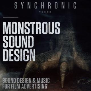 Monstrous Sound Design